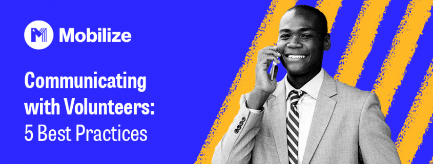 Follow these 5 best practices for communicating with volunteers.