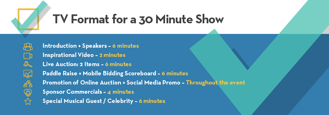 This example schedule for a virtual fundraising event includes all the essentials in an engaging 30-minute show.